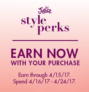 Save up to $25 later with Justice Style Perks