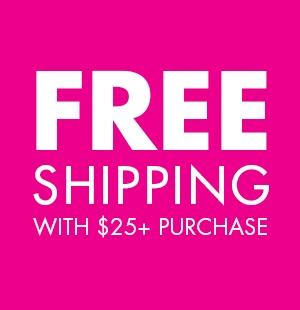 Free Shipping w/ $25+ Purchase