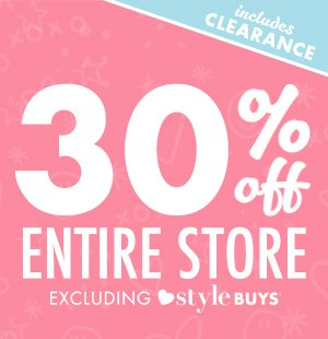 30% off everything excludes Style Buys