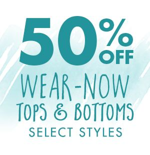 50% off select tops & bottoms