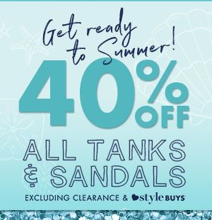 40% off All Tanks excluding Style Buys & Sandals