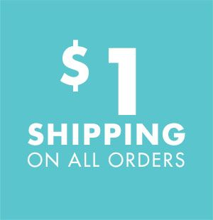 $1 Shipping on all orders