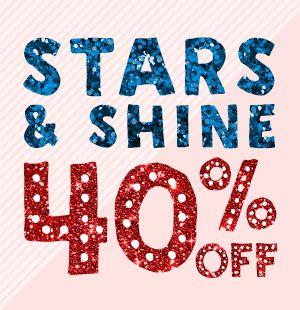 40% off Stars & Shine