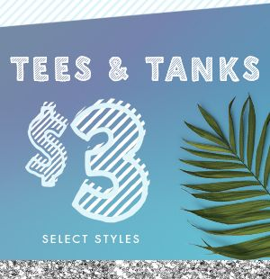 $3 Core Tees & Tanks Select Styles