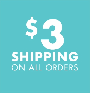 $3 Shipping on all orders
