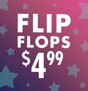 $4.99 flip flops