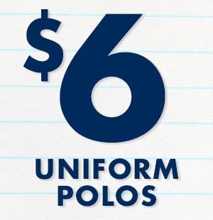 $6 Uniform Polos