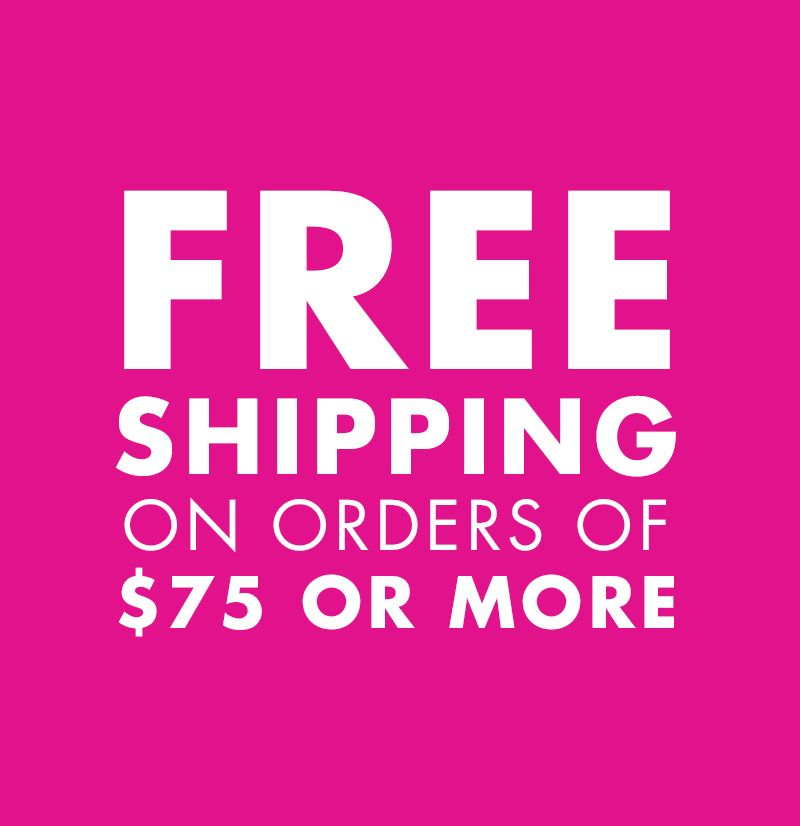 Free Shipping w/ $75+ Purchase