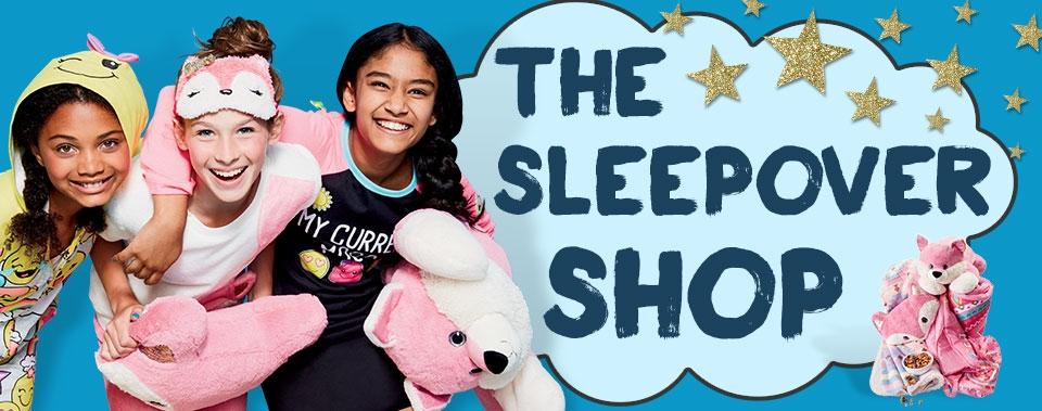 Shop the sleepover shop!