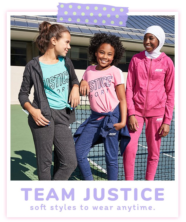 Team Justice - Soft Styles To Wear Anytime