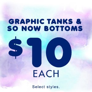 10$ tops and bottoms