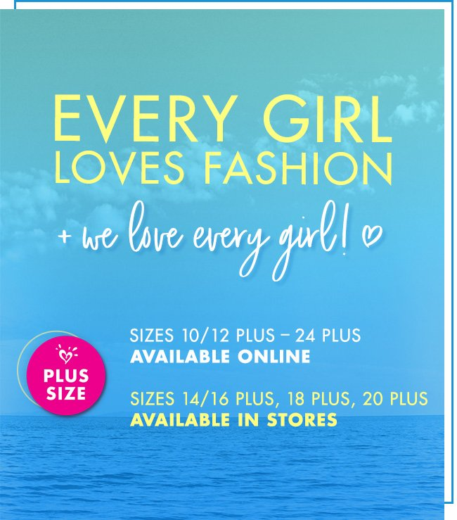 Every Girl Loves Fashion + We Love Every Girl!