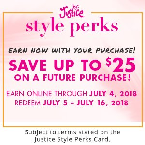 Justice Style Perks - Earn Now With Your Purchase!
