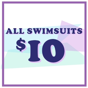 All Swimsuits $10