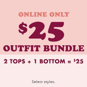 $25 outfit Bundles
