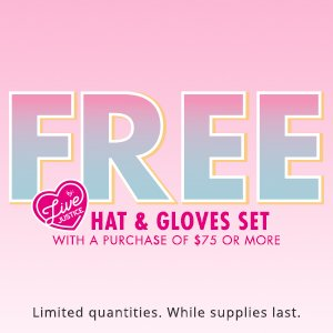 Free Hat and Gloves Set with a purchase of $75 or more