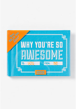 Why You're So Awesome Fill In Book