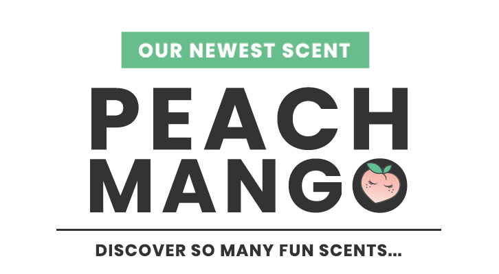 Our Newest Scent: Peach Mango!