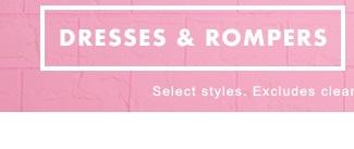 Dresses & Rompers!
