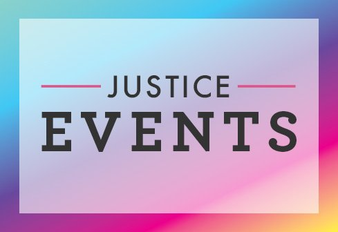 Justice Events