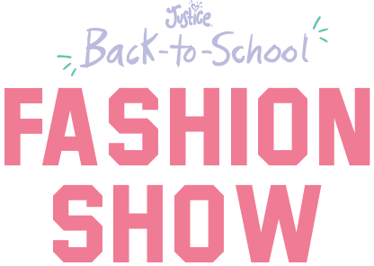 Justice Back to School Fashion Show